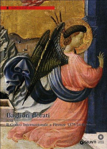 Bagliori-dorati-Il-Gotico-Internazionale-a-Firenze-1375-1440-Catalogo-della-mostra-Firenze-19-giugno-4-novembre-2012