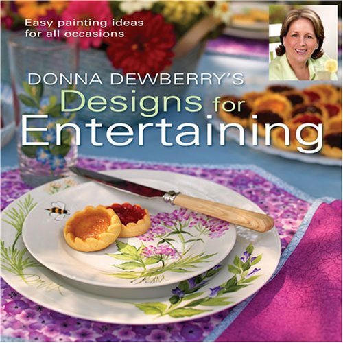 Donna Dewberry's Designs for Entertaining