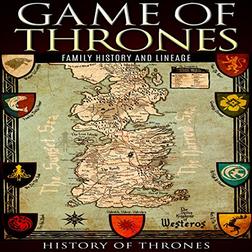 Game of Thrones: A Family History, Volume I