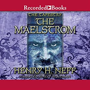 The Maelstrom: Book Four of The Tapestry Audiobook