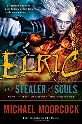 Elric: The Stealer of Souls (Chronicles of the Last Emperor of Melniboné, Vol. 1) PDF