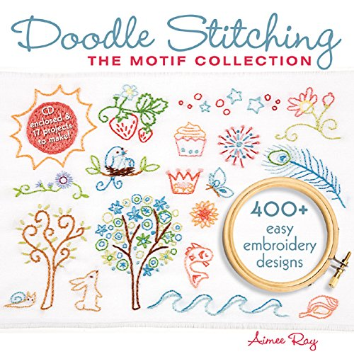 Doodle Stitching: The Motif Collection: 400 Easy Embroidery Designs