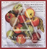 A Is for Apple, Greg Patent, Dorothy Hinshaw Patent, 0767902033