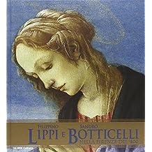 Filippino Lippi e Sandro Botticelli nella Firenze del '400. Catalogo della mostra (Roma, 5 ottobre 2011-15 gennaio 2012)