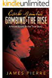 Gambino: The Rise: A Novel Based on the True Story (English Edition)