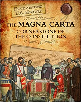 The importance of magna carta in the history of united states