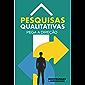 Pesquisas qualitativas - Pega a direção