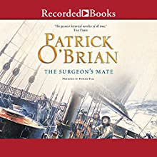 The Surgeon's Mate: Aubrey/Maturin Series, Book 7 Audiobook by Patrick O'Brian Narrated by Patrick Tull