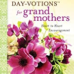Day-Votions for Grandmothers: Heart to Heart Encouragement | Rebecca Barlow Jordan
