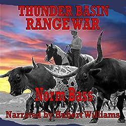 Thunder Basin Range War