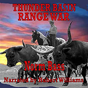 Thunder Basin Range War Audiobook