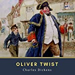 Oliver Twist: Literary Classics Collection, Book 68 | Charles Dickens