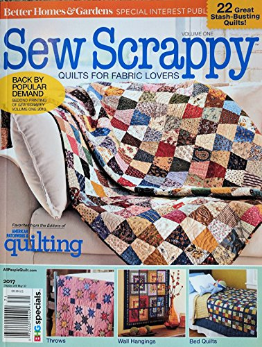 Better Homes & Gardens SEW SCRAPPY Magazine 2017 - Quilts for Fabric Lovers