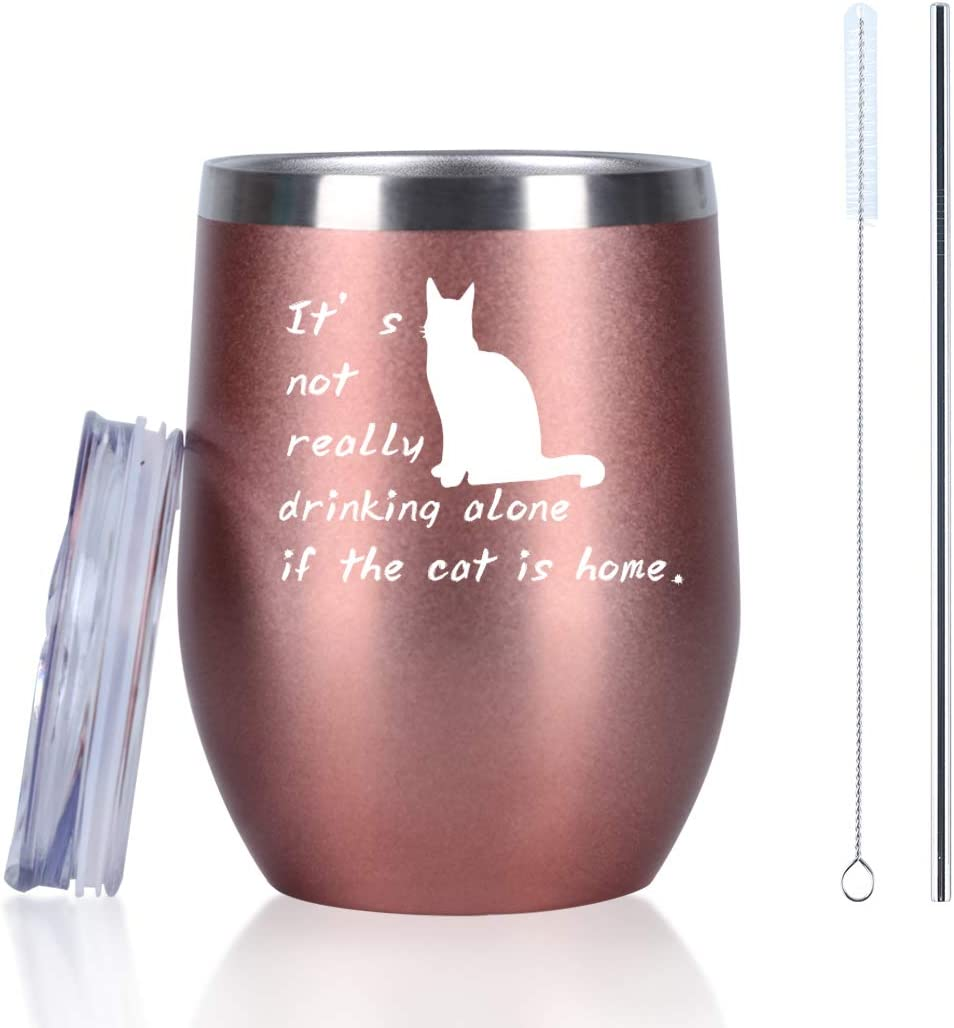 It's not really drinking alone if the cat is home Wine Tumbler, Funny Birthday Christmas Gifts for Women Cat Lovers Cat Mom Cat Lady, 12 Oz Insulated Stainless Steel Wine Tumbler with Lid and Straw