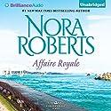 Affaire Royale: Cordina's Royal Family, Book 1 Hörbuch von Nora Roberts Gesprochen von: Susan Ericksen