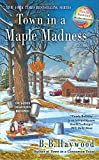 Town in a Maple Madness (Candy Holliday Murder Mystery)