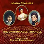 The Unthinkable Triangle: A Pride and Prejudice Variation | Joana Starnes