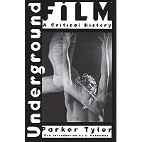 Underground Film: Critical History
