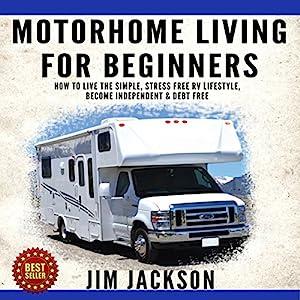 Motorhome Living for Beginners Audiobook