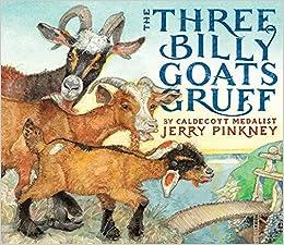 The Three Billy Goats Gruff: Jerry Pinkney: 9780316341578 ...