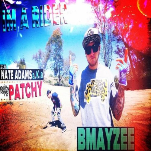 Rider Song Download: Im A Rider (feat. Nate Adams) By Bmayzee On Amazon Music