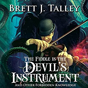 The Fiddle Is the Devil's Instrument Audiobook