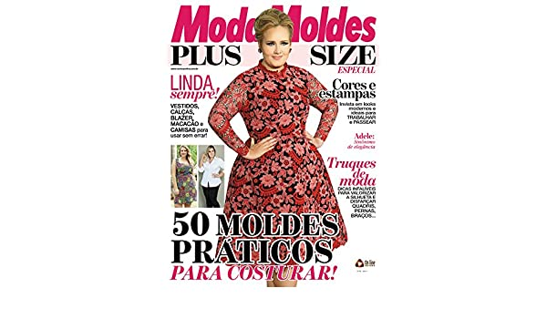Moda Moldes Plus Size Especial Ed.02 (Moda Moldes Especial) (Portuguese Edition) - Kindle edition by On Line Editora. Arts & Photography Kindle eBooks ...