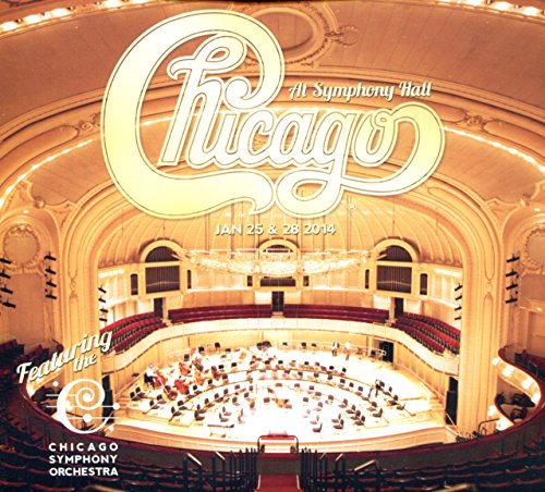 Chicago at Symphony Hall (Jan 25 & 28 2014)