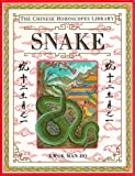 Snake (The Chinese Horoscopes Library)
