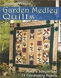 Garden Medley Quilts, Johanna Wilson, 0978951328