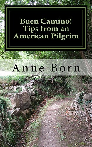 American Pilgrim - Buen Camino! Tips from an American Pilgrim