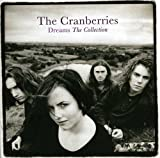 Dreams: The Collection -  The Cranberries
