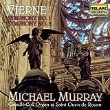 Vierne: Symphonies Nos. 1 & 3