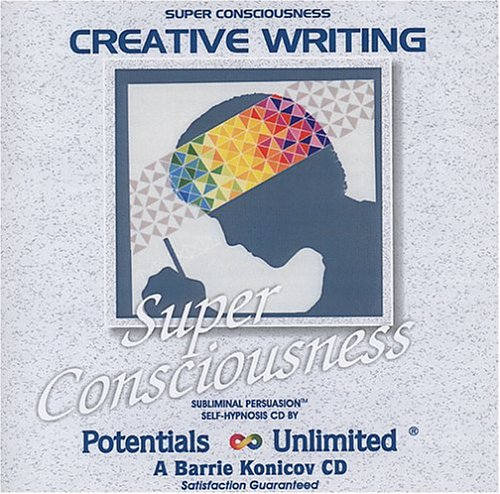 Creative Writing (Super Consciousness) by Potentials Unlimited