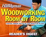 img - for The Family Handyman: Woodworking Room by Room book / textbook / text book