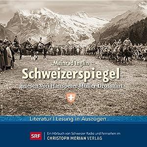 Schweizerspiegel Hörbuch