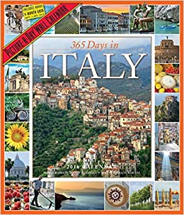 365 days in italy picture a day wall calendar 2016