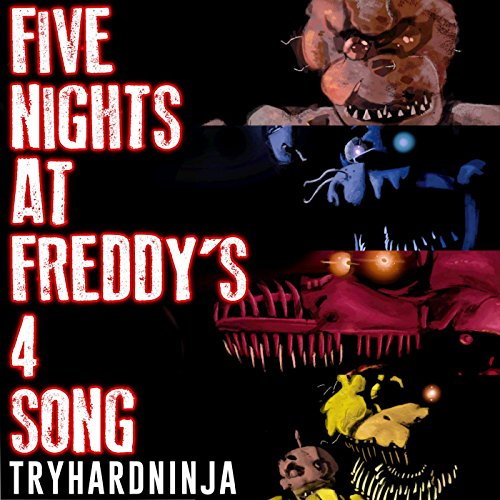 Five Nights At Freddy S 4 Song