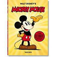 Walt Disney's Mickey Mouse. The Ultimate History. 40th Ed.