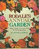 Rodale's Annual Garden, Peter H. Loewer and Shepherd Ogden, 0517089262