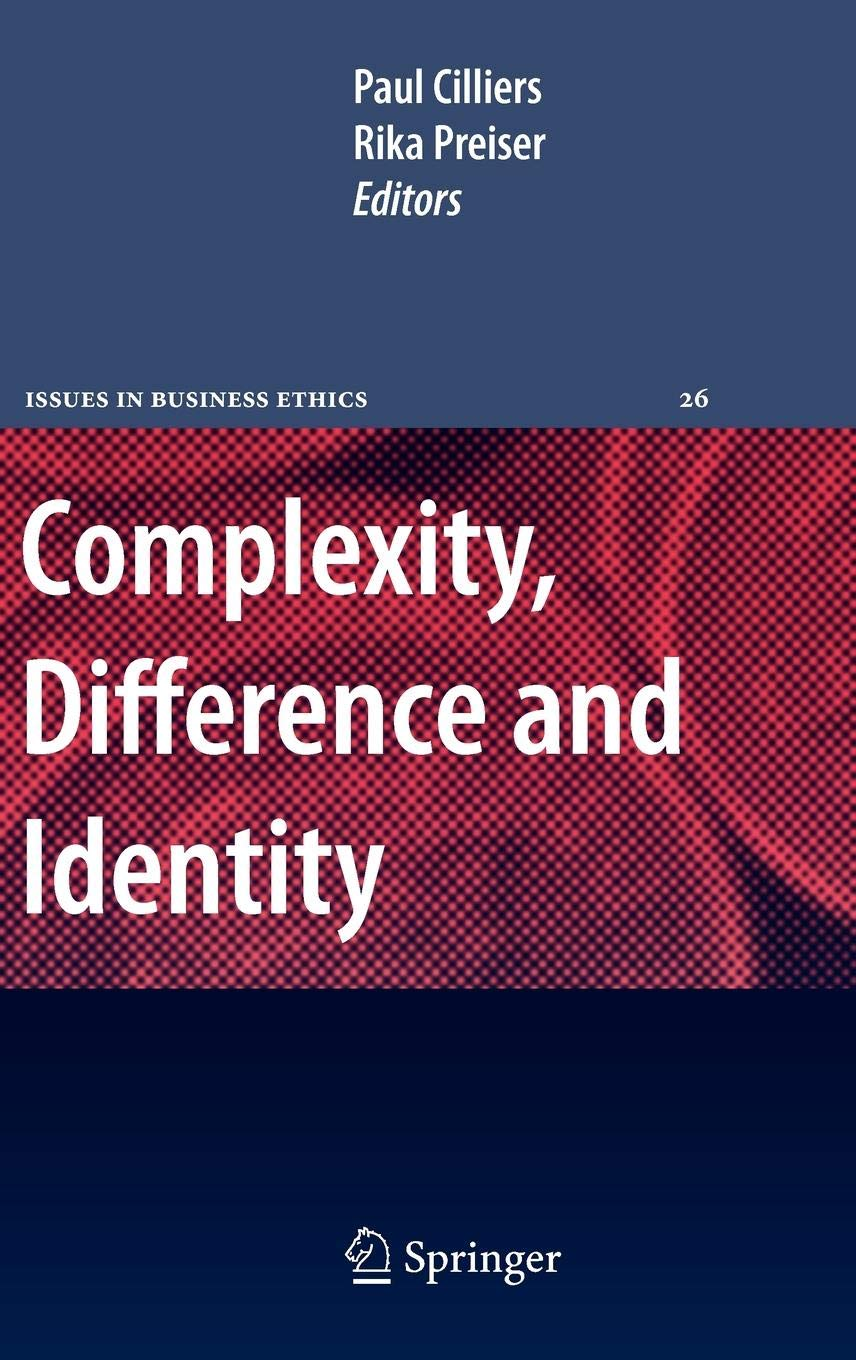 Complexity, Difference and Identity: An Ethical Perspective: 26 (Issues in Business Ethics)