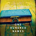 One Hundred Names: A Novel Audiobook by Cecelia Ahern Narrated by Amy Creighton