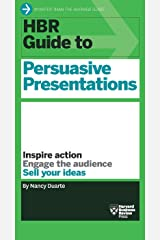 HBR Guide to Persuasive Presentations (HBR Guide Series) Kindle Edition