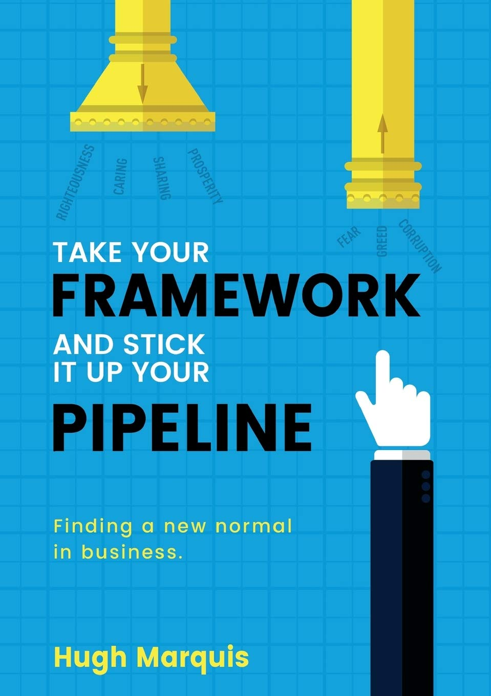 Take Your Framework And Stick It Up Your Pipeline Finding A New