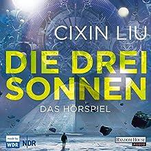 Die drei Sonnen (Die Trisolaris-Trilogie 1) Hörspiel von Cixin Liu Gesprochen von:  div.