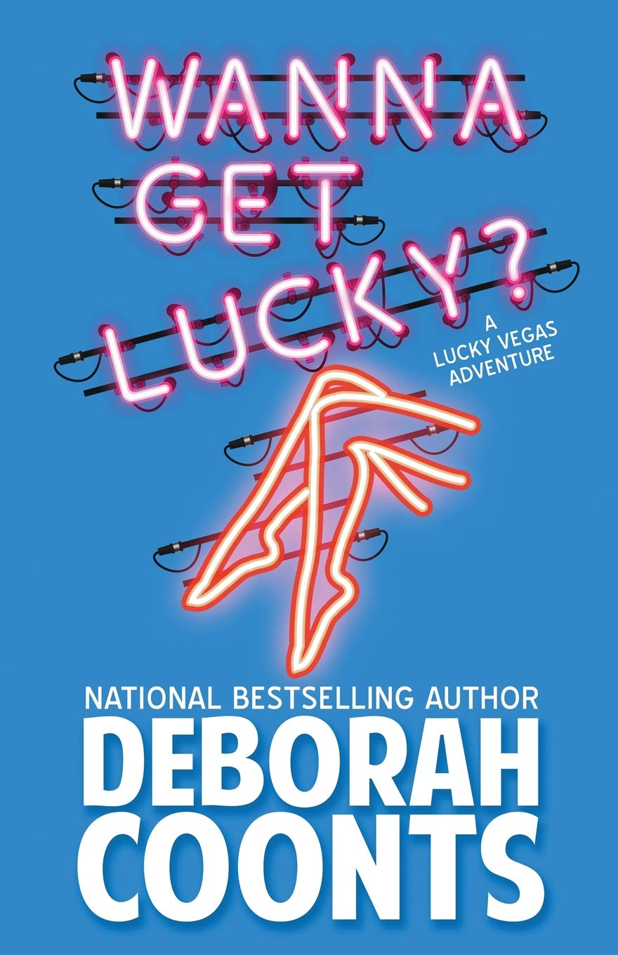 Wanna Get Lucky? (The Lucky O'Toole Vegas Adventure Series) (Volume 1) pdf
