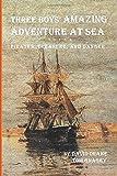 Three Boys' Amazing Adventure at Sea
