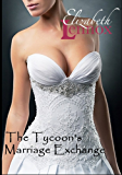 The Tycoon's Marriage Exchange (Friends Forever Book 3)