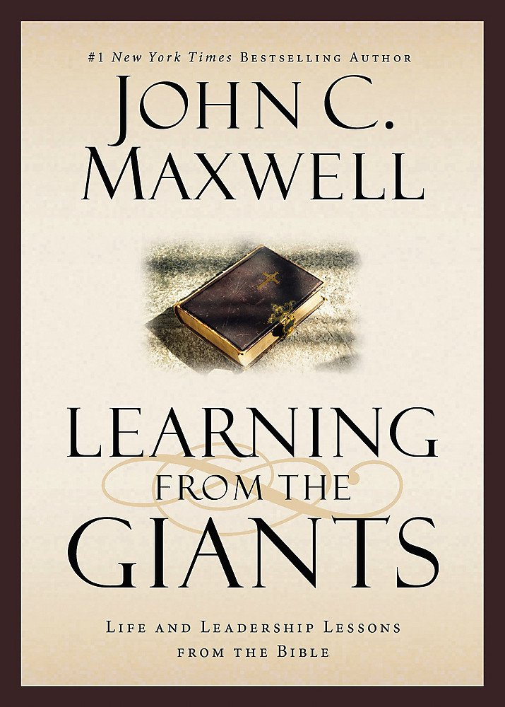 Learning from the Giants: Life and Leadership Lessons from the Bible (Giants of the Bible) pdf epub