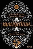 Magisterium: Der Weg ins Labyrinth . (Magisterium-Serie, Band 1)